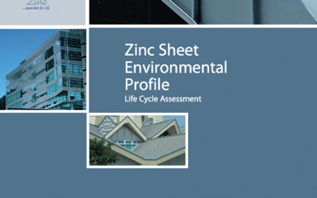 Zinc Sheet Environmental Profile – Life Cycle Assessment